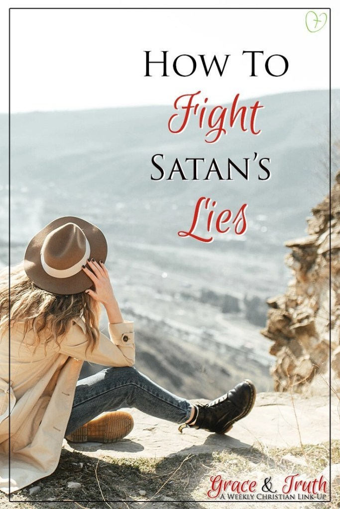 How to fight Satan's lies and a link-up for Christian bloggers on #CandidlyChristian