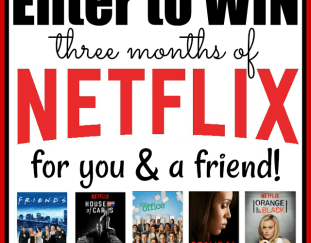 three-months-of-netflix-for-you-a-friend-giveaway