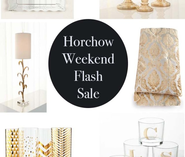 Horchow Weekend Flash Sale  Off Furniture Home Decor Rugs