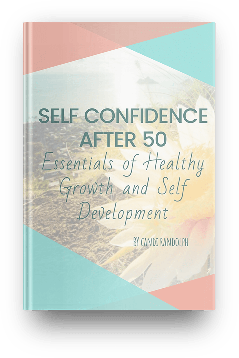 Self Confidence After 50 - an eGuide for Women