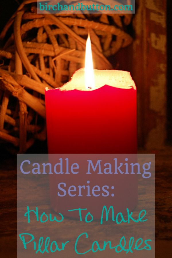 How to make Pillar Candles
