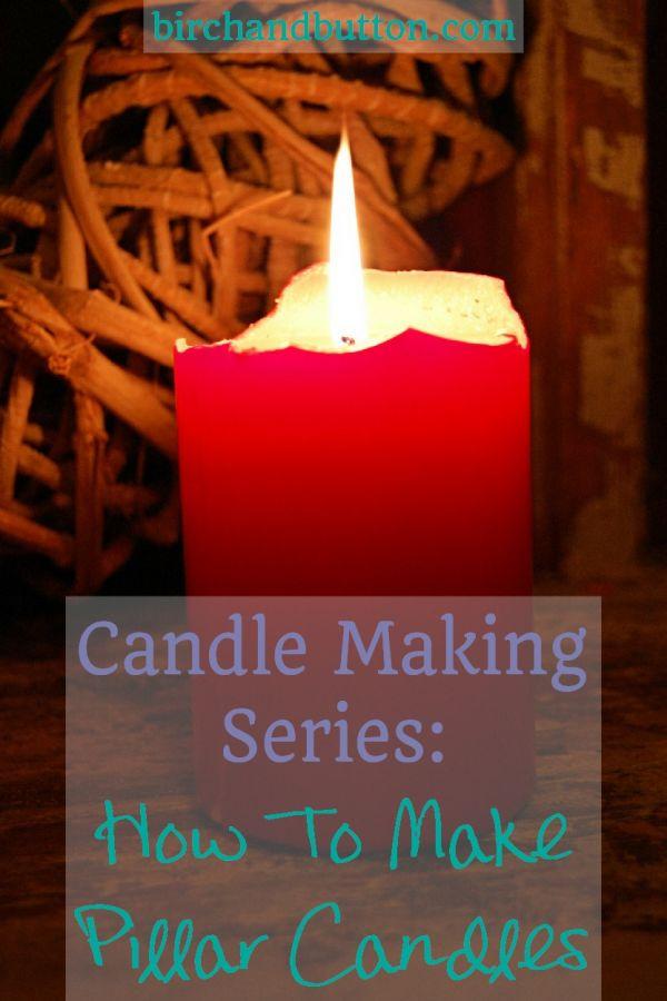 How to make Pillar Candles