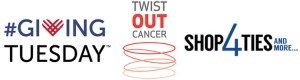 GivingTuesday + Twist Out Cancer + Shop4ties logos