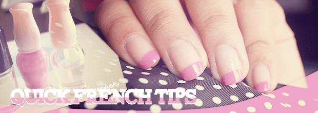Nail Art: Quick French Tips