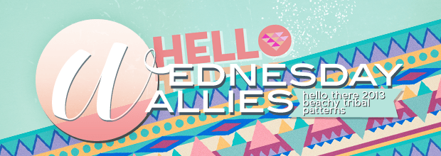 Wednesday Wallies: Hello There, 2013 + Beach-y Tribal Patterns