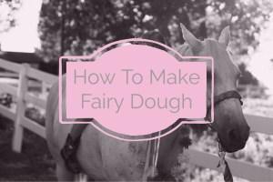 fairy dough
