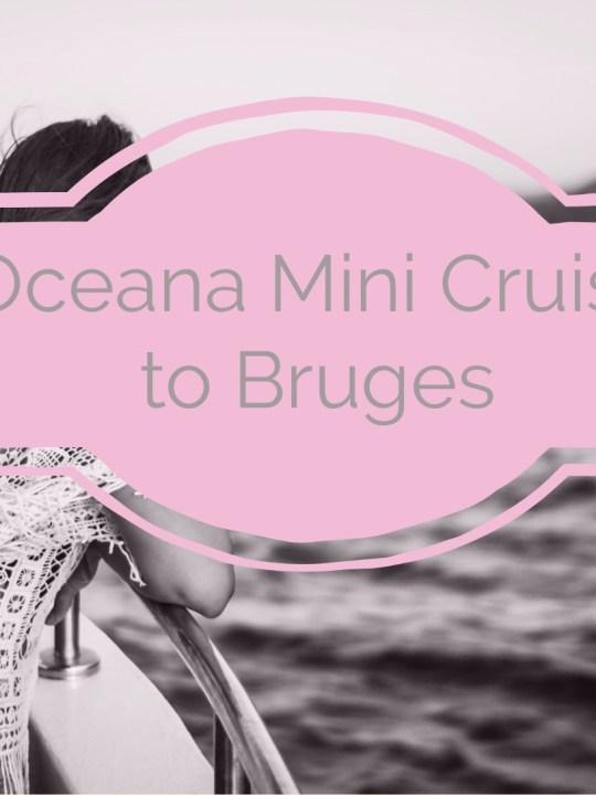 Oceana Mini Cruise to Bruges, Belgium