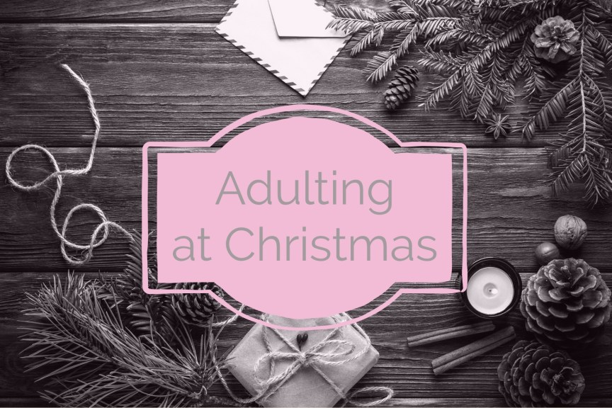 adulting at christmas