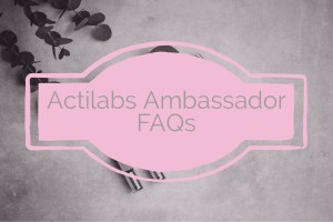 Actilabs Ambassador FAQ