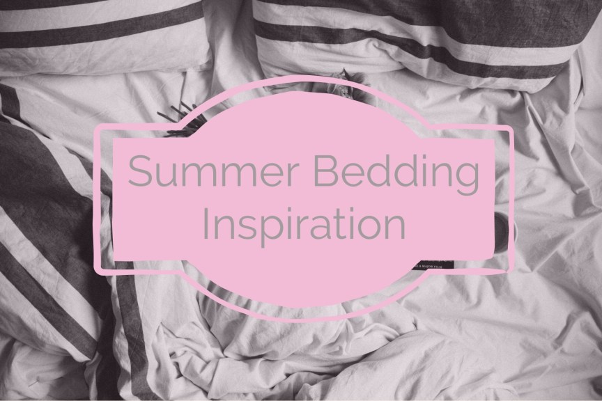 summer bedding inspiration