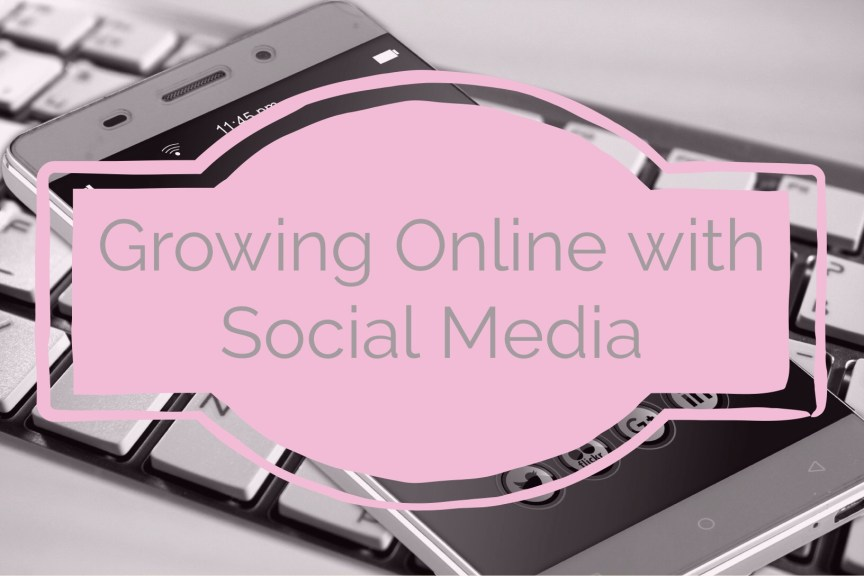 growing online with social media