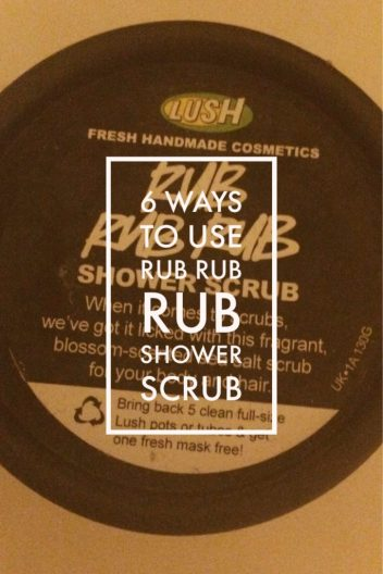 lush shower scrub, rub rub rub shower scrub, 6 ways to use lush shower scrub