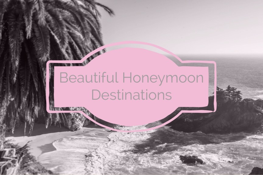 beautiful and exotic honeymoon desinations
