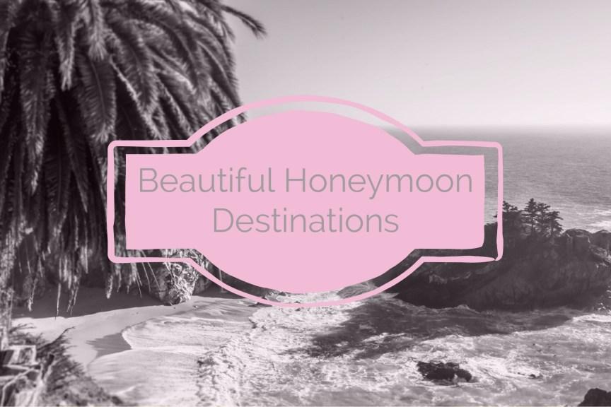 beautiful and exotic honeymoon desinations