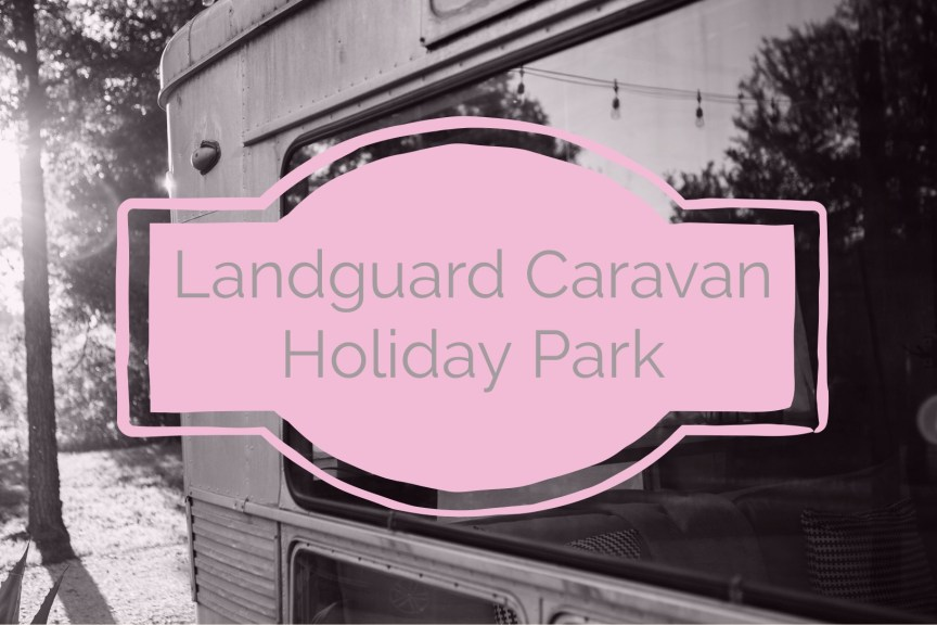 Landguard holiday park