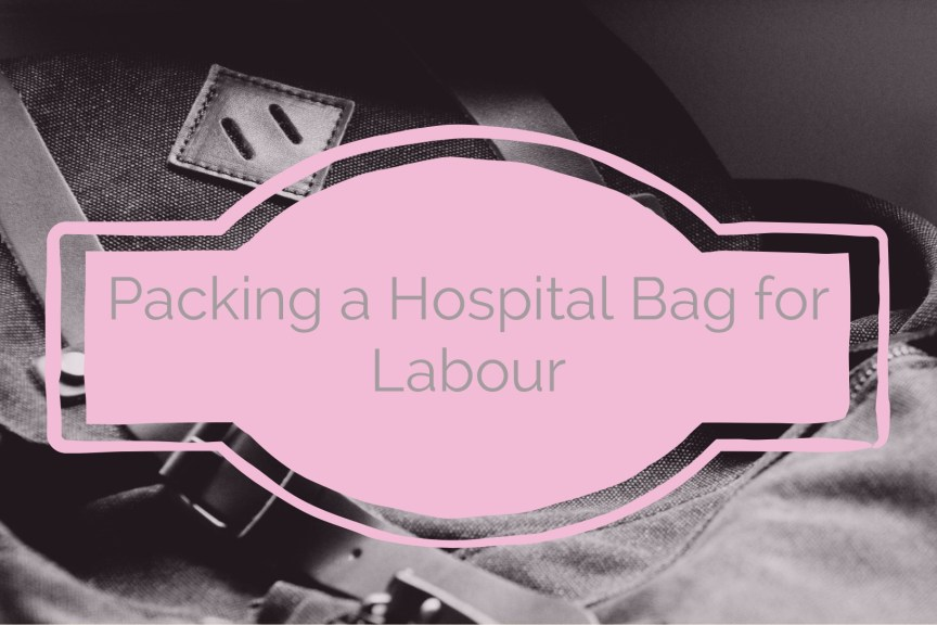hospital bag for labour