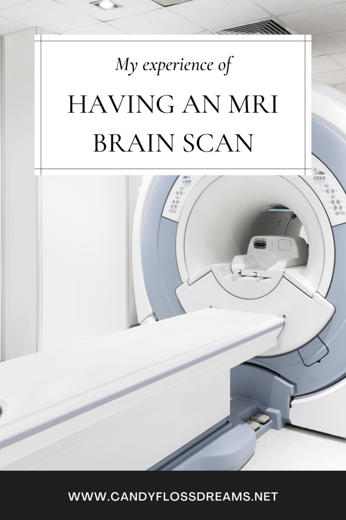 a pin image for the blog post my experience of having an MRI brain scan. The image shows an MRI scanner with a text overlay and the blog post title. At the bottom of the image is my website