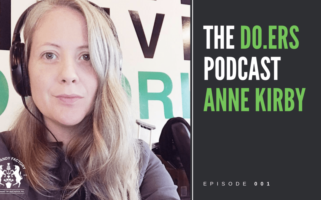 DO.ERS 001 Coworking in Lancaster and The Candy Factory with Anne Kirby