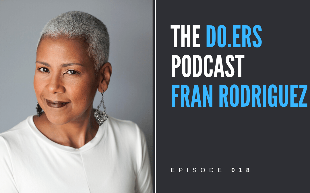 DO.ERS 018 Building and serving community with Fran Rodriguez