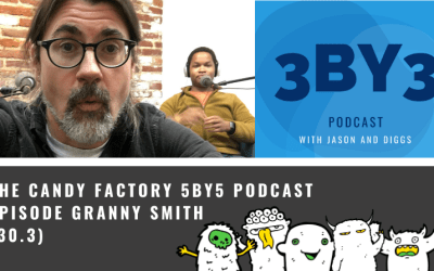 3BY3 Ep. 30.3 – Episode Granny Smith