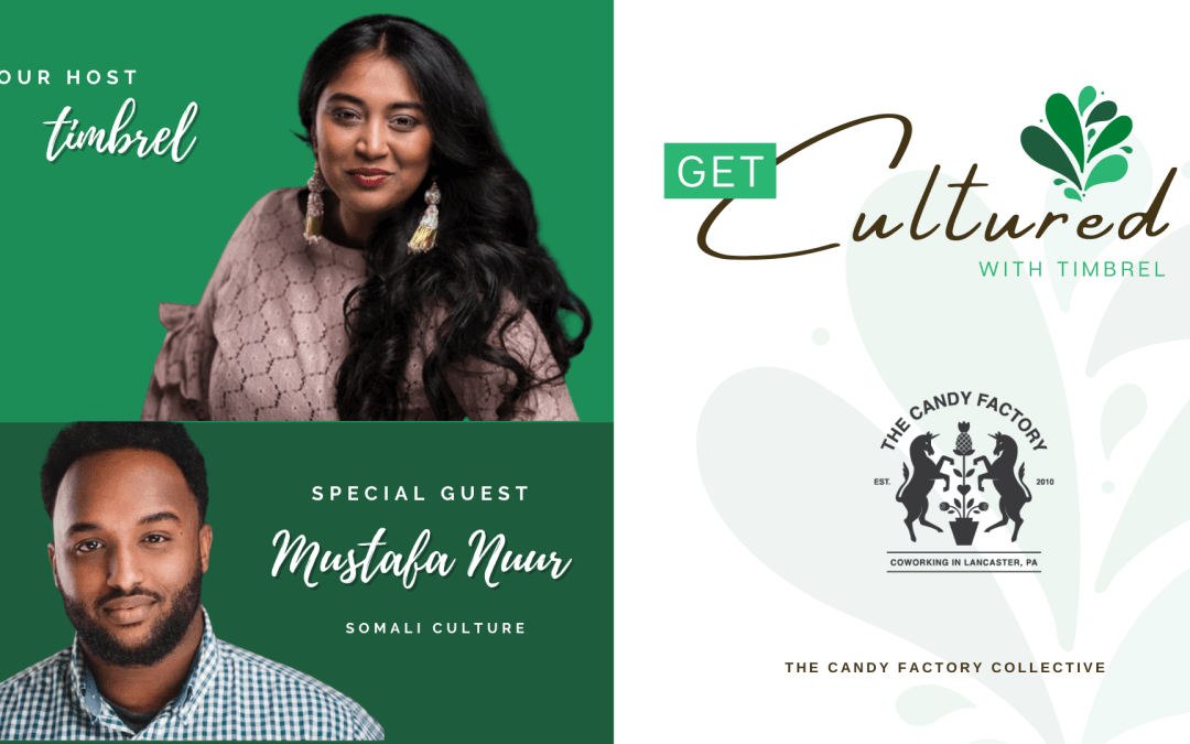 Get Cultured Ep. 3 with Mustafa Nuur