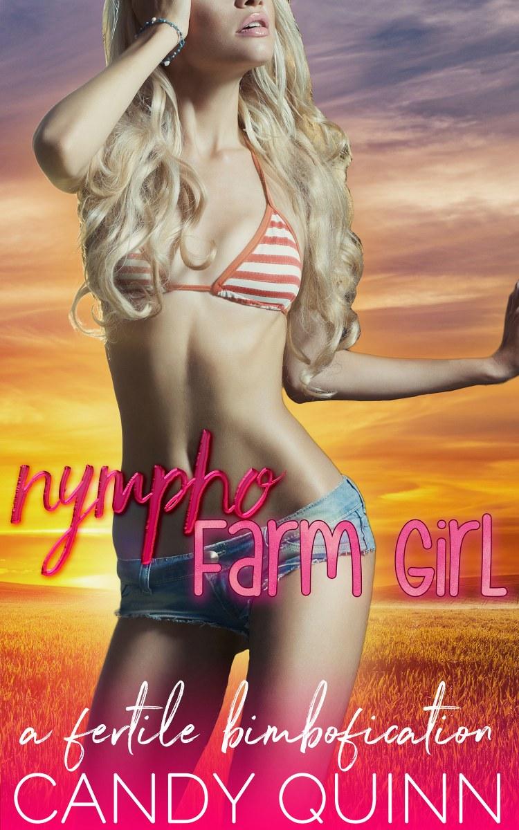 Nympho Farm Girl