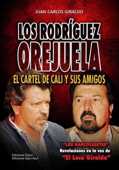 Los Rodríguez Orejuela