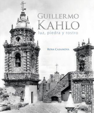 Guillermo Kahlo, Luz, piedra y rostro