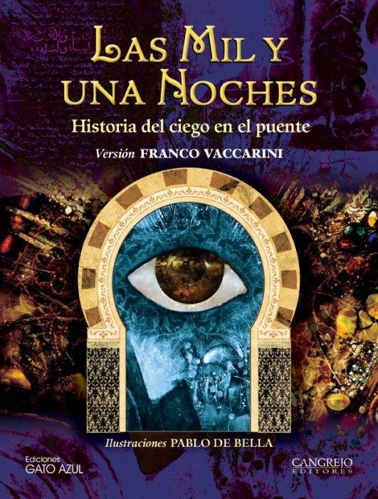 Las mil y una noches, Historia del ciego en el puente