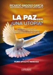 La Paz ¿Una utopía?