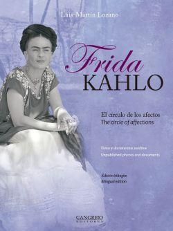 Frida Kahlo Luis-Martín Lozano