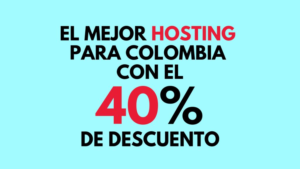 cual es el mejor hosting en colombia