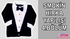 Smokin Hırka Yapılışı 4.Bölüm