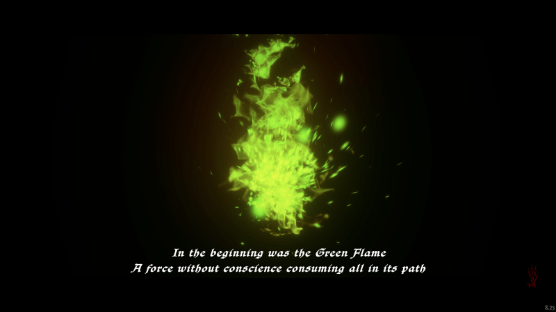 Opening cutscene, green flame burning with text below it.