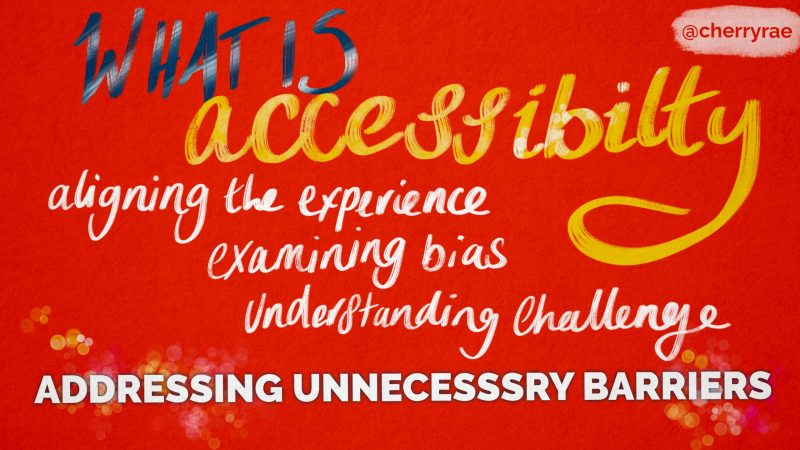 What is accessibility? Addressing unnecessary barriers