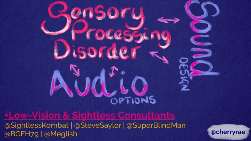 Sensory processing disorder, sound design and audio options