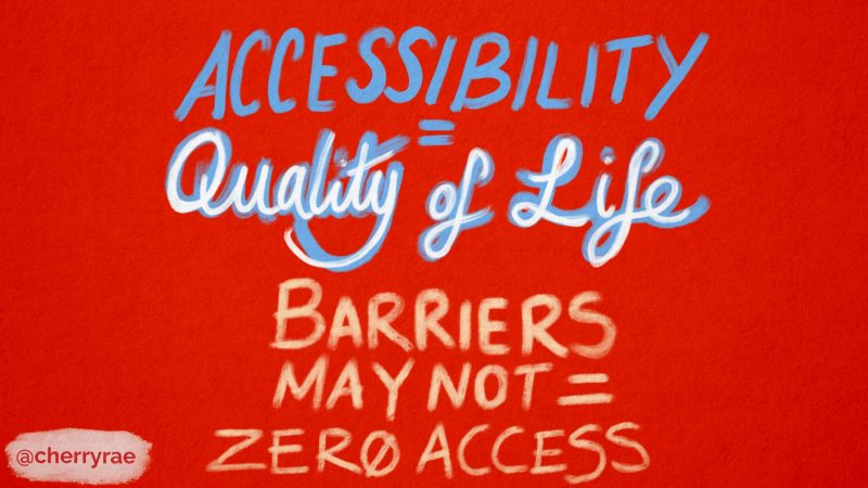 Accessibility = quality of life