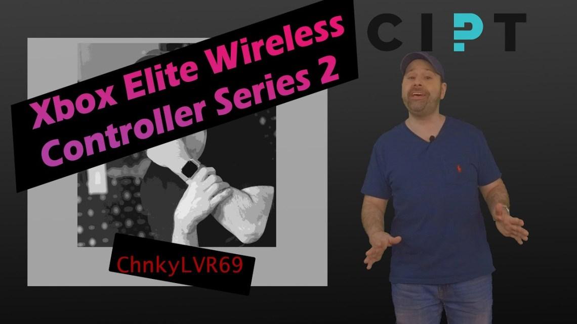 Xbox Elite Wireless Controller Series 2 – Accessibility Impressions with Dan Malito