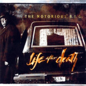 The Notorious Big: Life After Death