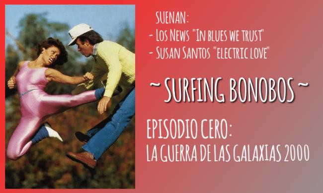 Surfing Bonobos episodio cero