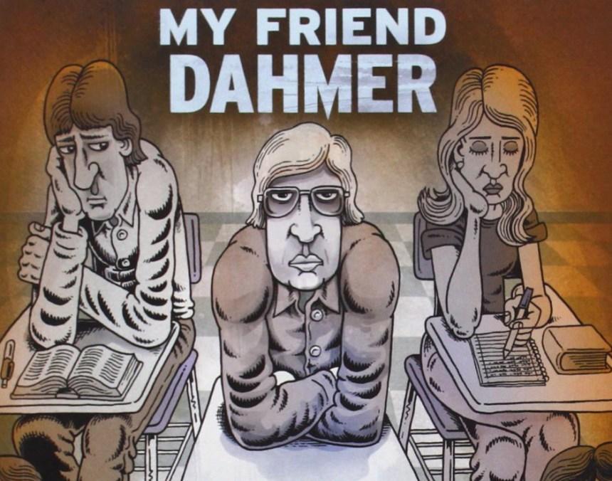 Putre Derf My Friend Dahmer