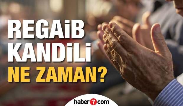 Regaib Kandili ne zaman? 2021 yılı Dini günler takvimi açıklandı! Yeni yılın ilk kandili…