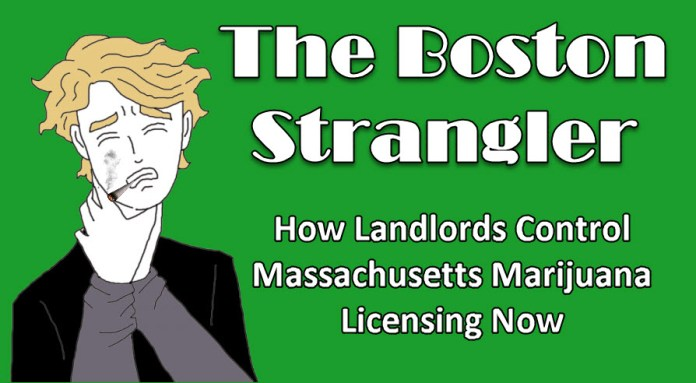THE BOSTON LANDLORDS CONTROL CANNABIS NOW