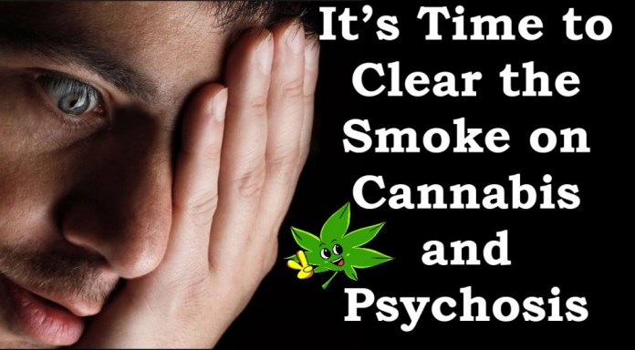 CANNABIS AND PSYCHOSIS