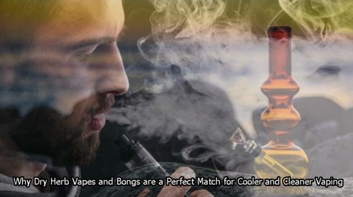 why dry herb vaping and bongs are cleaner