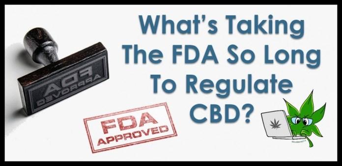 FDA ON CBD REGULATION