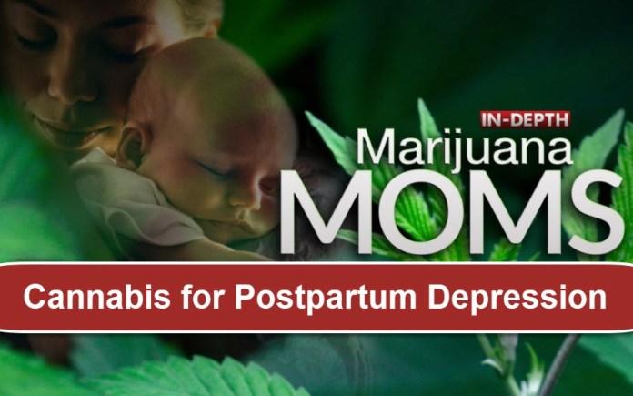 CANNABIS FOR POSTPARTUM DERESSION