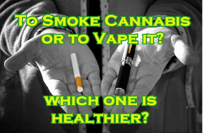 SHOULD YOU SMOKE OR VAPE