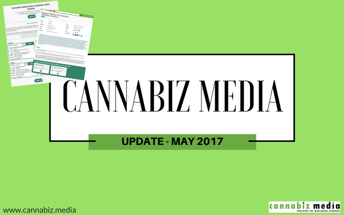 Cannabiz Media Update – May 2017