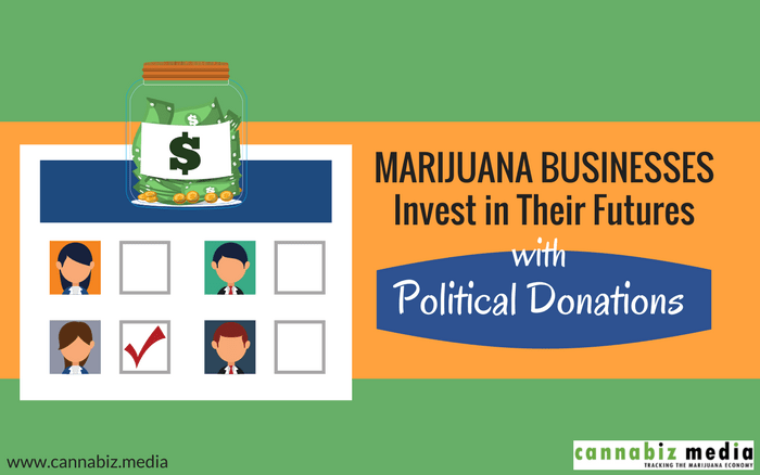 Marijuana Businesses Invest in Their Futures with Political Donations